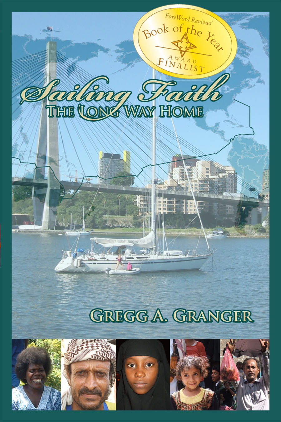 Front and Back Covers of Sailing Faith: The Long Way Home, click on for book excerpts